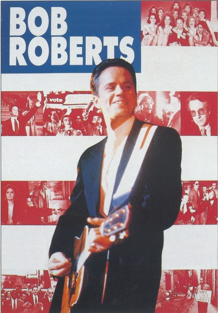 "Poster for the movie ""Bob Roberts"""