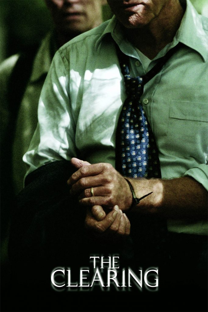 "Poster for the movie ""The Clearing"""